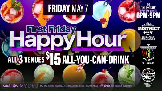 1st Friday Happy Hour $15 AYCD 6PM 9PM at District Dive/Southern Craft/Southern Nights Orlando