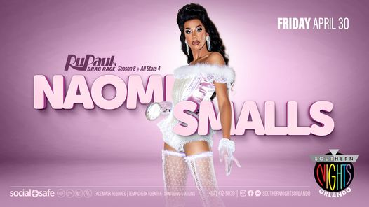 04.30.21 NAOMI SMALLS from RPDR at Southern Nights Orlando