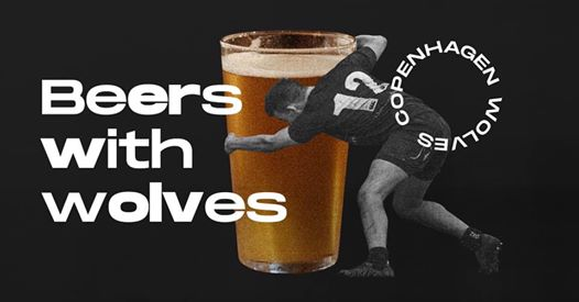 Beers with the Wolves