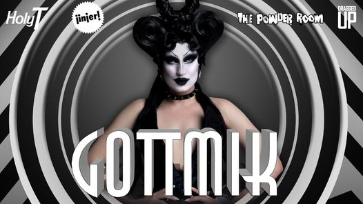 Gottmik at The Powder Room