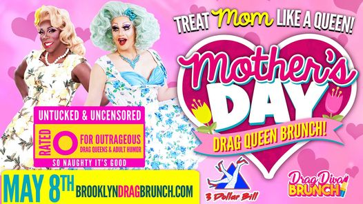 Mother's Day Drag Diva Brunch Brooklyn