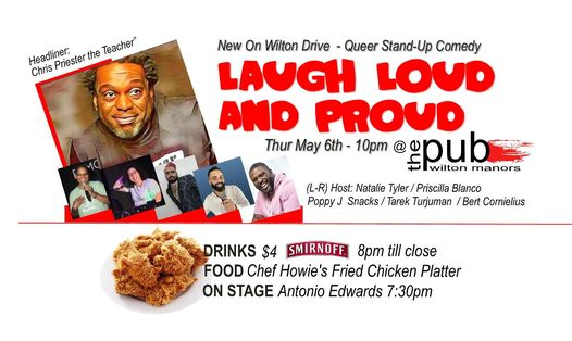Stand Up Comedy / Laugh Loud & Proud / Thursday 10pm